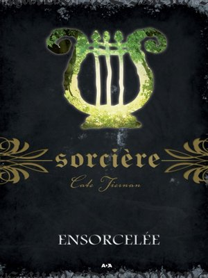 cover image of Ensorcelée